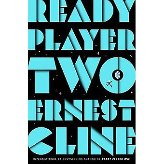Ready Player Two The highly anticipated sequel to READY PLAYER ONE