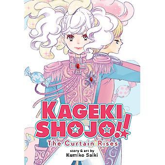 Kageki Shojo The Curtain Rises by Saiki & Kumiko