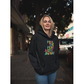 Feel The Fear Women Hoodie