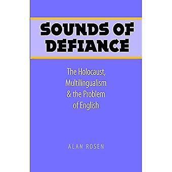 Uhman äänet: Holokausti, monikielisyys ja englannin ongelma