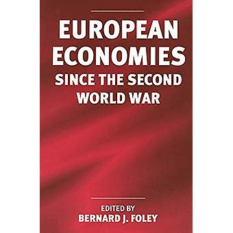 الاقتصادات الأوروبية منذ الحرب العالمية الثانية من قبل برنارد ج. فولي - 9