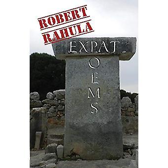 Expat Poems by Robert Rahula - 9780999473634 Book