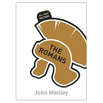 The Romans by John Manley - 9781444183863 Book