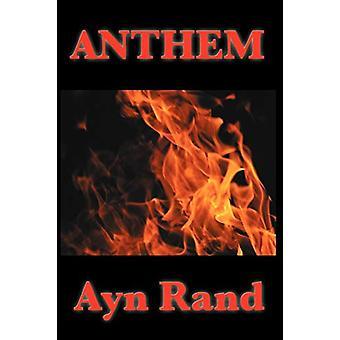 Anthem by Ayn Rand - 9781604594058 Book