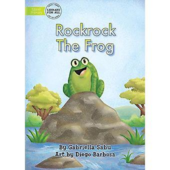 Rockrock The Frog by Gabriella Sabu - 9781922331083 Book