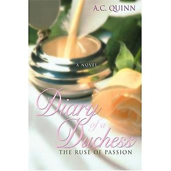 Diary of a Duchess: The Ruse of Passion