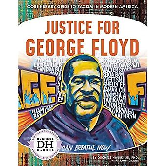Racism in America Justice for George Floyd by Duchess Harris