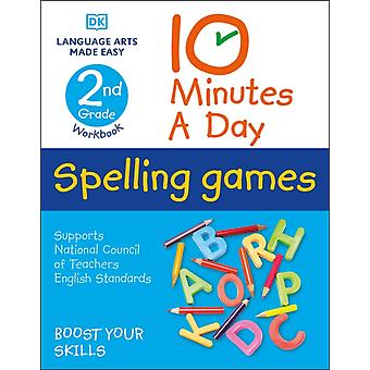 10 Minutes a Day Spelling Games 2nd Grade by DK