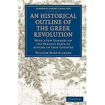 Zarys historyczny rewolucji greckiej: z kilkoma uwagami na temat obecnego stanu rzeczy w tym kraju