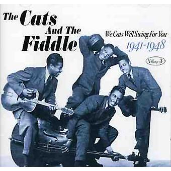 Cats & the Fiddle - Cats & the Fiddle: Vol. 3-We Cats Will Swing for You-1941-48 [CD] USA import