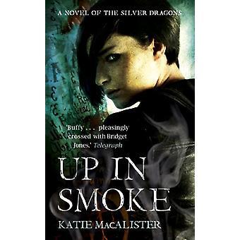 Up In Smoke (silberne Drachen Buch 2) durch Up In Smoke (Silber Drachen