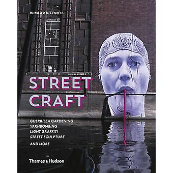 Straat Craft - Guerrilla Gardening / Yarnbombing / Light Graffiti Stre