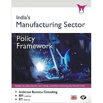 Secteur de la fabrication de l'Inde - cadre de politique par un Anderson - 978817