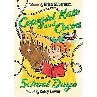 KOE meisje KATE en cacao: SCHOOLDAGEN * (Cowgirl Kate en cacao)