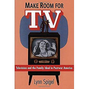 Schaffen Sie Platz für TV: Fernsehen und Familie Ideal im Amerika der Nachkriegszeit