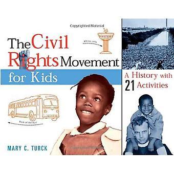 Medborgarrättsrörelsen för barn: en historia med 21 aktiviteter