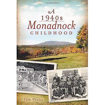 En 1940s Monadnock barndom