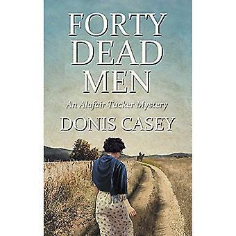 Quarante hommes morts