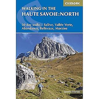 Promenader i Haute Savoie: North: 30 dag promenader - Vallee Verte, Bellevaux, Abondance, Saleve, Morzine