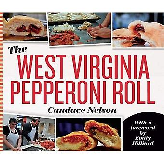 The West Virginia Pepperoni� Roll