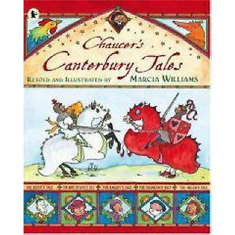 Chaucer's Canterbury Tales by Marcia Williams - Marcia Williams - Mar