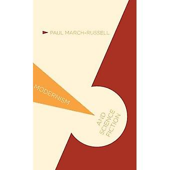 Modernism and Science Fiction by MarchRussell & P.