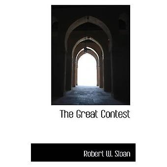 Der große Wettbewerb, der von Sloan & Robert W.
