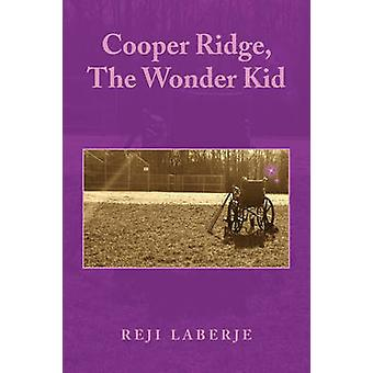 Cooper Ridge the Wonder Kid door Laberje & Reji