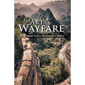 Die Kunst des Wayfare von Muhammad AlFaizi & Imam Fazian