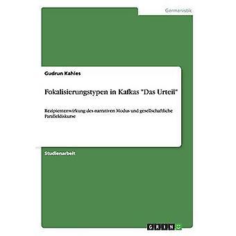 Fokalisierungstypen in Kafkas Das Urteil door Kahles & Gudrun