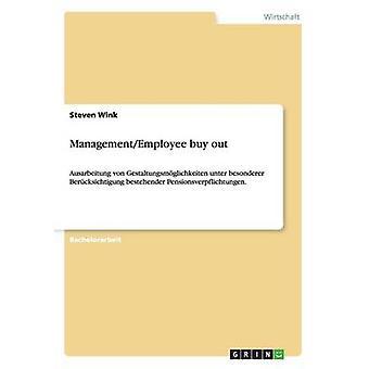 ManagementEmployee buy-out door Wink & Steven