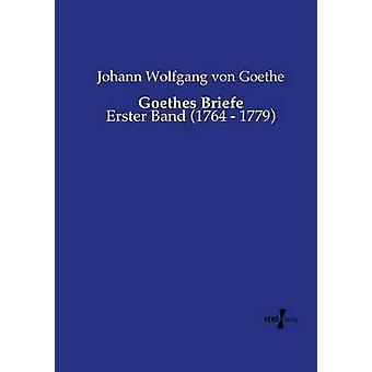 Goethes Briefe von Goethe & Johann Wolfgang