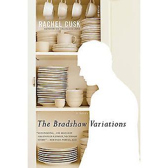 The Bradshaw Variations by Rachel Cusk - 9780312680671 Book