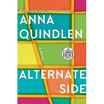 Alternate Side by Anna Quindlen - 9780525637318 Book