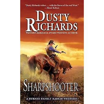Sharpshooter by Dusty Richards - 9780786039258 Book