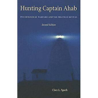 Jacht kapitein Ahab-psychologische oorlogvoering en de Melville Revival