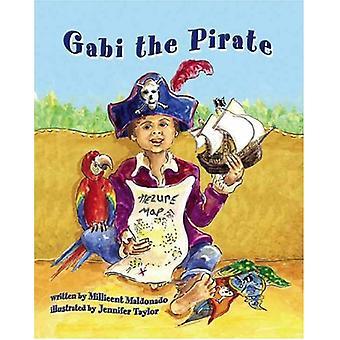 Gabi the Pirate by Millicent Maldonado - 9781412075510 Book