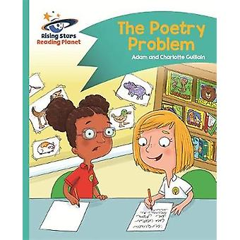 Reading Planet - The Poetry Problem - Turquoise - Comet Street Kids by
