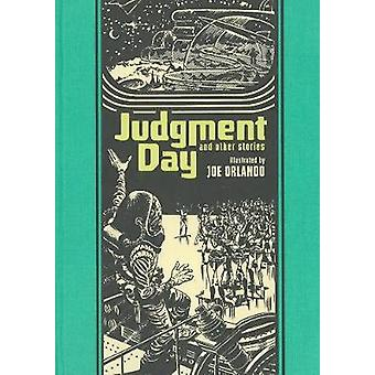 Judgment Day and Other Stories by Joe Orlando - Al Feldstein - Ray Br