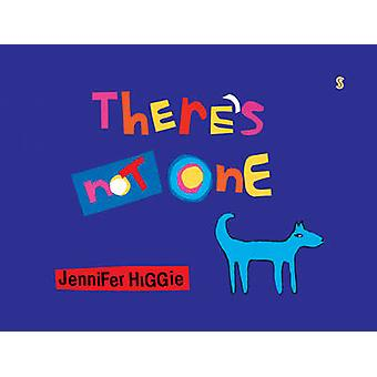 There's Not One by Jennifer Higgie - 9781925228816 Book
