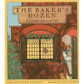The Baker's Dozen - A Colonial American Tale by Heather Forest - Susan