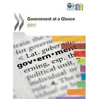 Government at a Glance 2011 by Organisation for Economic Co-Operation