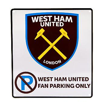 West Ham United FC Official No Parking Sign