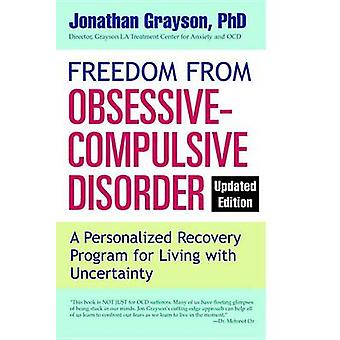 Freedom from Obsessive-Compulsive Disorder - A Personalized Recovery P