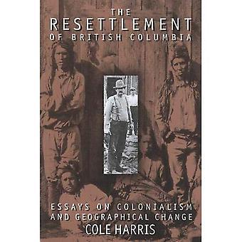 De hervestiging van British Columbia: essays over kolonialisme en geografische verandering