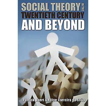 Théorie sociale au XXe siècle et au-delà par Patrick Baert