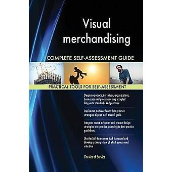 Visual merchandising Complete SelfAssessment Guide by Blokdyk & Gerardus