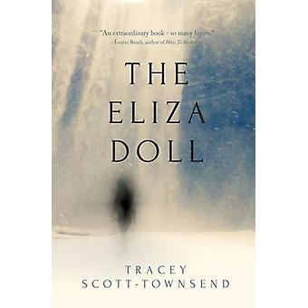 The Eliza Doll by ScottTownsend & Tracey