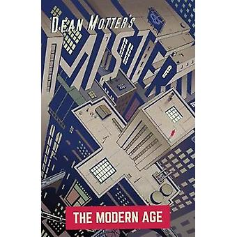 Mister X The Modern Age by Dean Motter