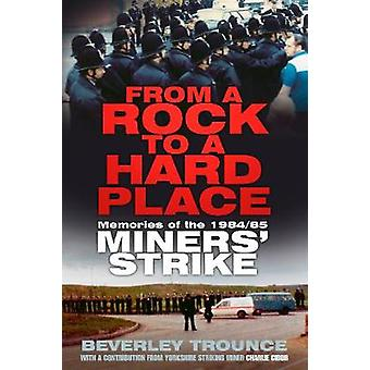 From a Rock to a Hard Place by Trounce & Beverley
